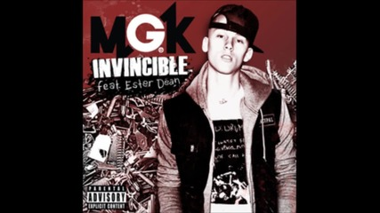 Machine Gun Kelly feat. Ester Dean - Invincible