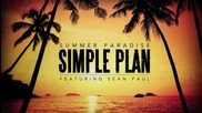 Simple Plan ft. Sean Paul - Summer Paradise (official Audio)