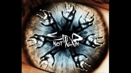 Staind - Not Again (2011) + текст