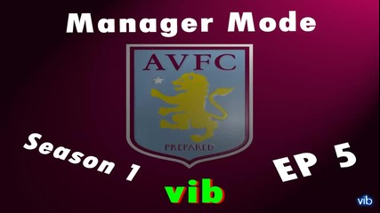 Fifa 13 | Manager Mode | Aston Villa | Ep.5