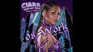 [ Бг Превод ] 8 - Ciara Feat. Missy Elliot - Work [от албума Fantasy Ride 2009]