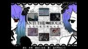 Megurine Luka & Kagamine Rin - Anti The Holic