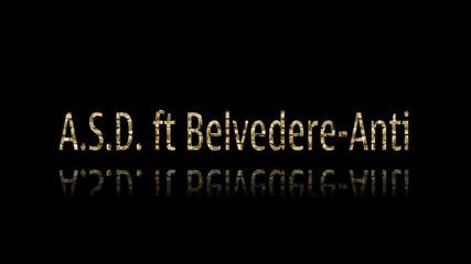 A.s.d. ft. Belvedere - Анти 2 0 1 3