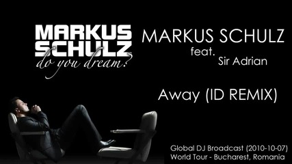 Markus Schulz feat. Sir Adrian - Away [ Cosmic Gate Remix ]