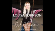 *2017* Louisa Johnson ft. Stefflon Don - Best Behaviour ( Remix )