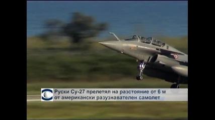 Руски Су-27 минал на 6 м от американски разузнавателен самолет