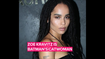 Zoë Kravitz & everyone else cast in 'Batman'