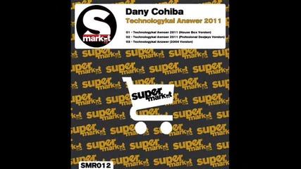 Dany Cohiba - Technologykal Answer (2004 Version)