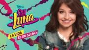4. Soy Luna 2 - Fush, ¡te Vas! - Katja Martinez + Превод