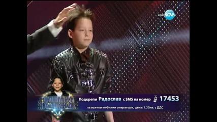 Радослав - Големите надежди - 12.03.2014 г.