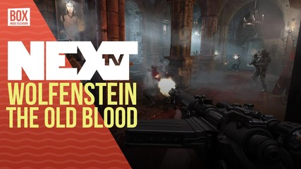 NEXTTV 035: Ревю: Wolfenstein: The Old Blood