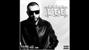 Dee - All I Think Is Money