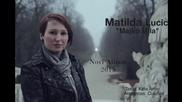 Matilda Lucic _majko mila_ Novi Album 2015