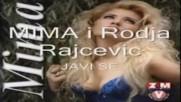 Rodja Raicevic i Mima - Javi se... една бозичка. Някой от...