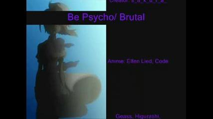 Бъди брутален/психо