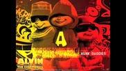 Chipmunks - Rompe