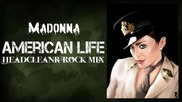 Madonna - American Life (headcleanr Rock Mix)