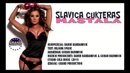 Slavica Cukteras 2011 - Mastala