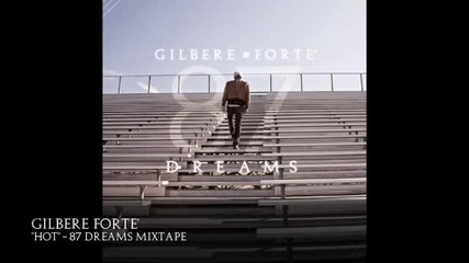 Gilbere Forte - Hot