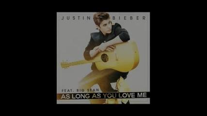 Justin Bieber ft. Big Sean - As Long As You Love Me (audio)