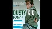 Dusty Kid - Black Reel