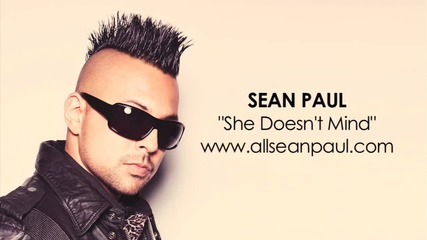 Sean Paul - _she Doesn't Mind_ [audio]