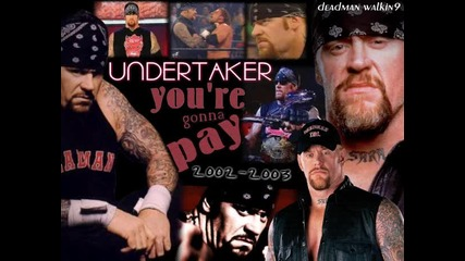 [! Превод !] Undertaker - Youre gonna pay Theme [2002 - 2003] [by Jim Johnston]