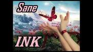 (new) Sane - Ink
