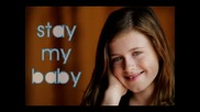Stay My Baby!
