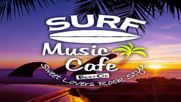 Surf music cafe best of sunset beach style