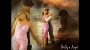 ~ Buffy The Vampire Slayer ~ : ~ Buffy and Angel ~ , ~ Buffy and Spike ~