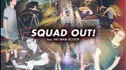 2o15! Skrillex & Jauz ft. Fatman Scoop - Squad Out ( Аудио )