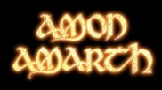 Amon Amarth - And Soon The World Will Cease To Be
