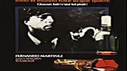 Fernando Martinez Con Chagrin D`amour-todo el mundo hace lo que quiere-1982