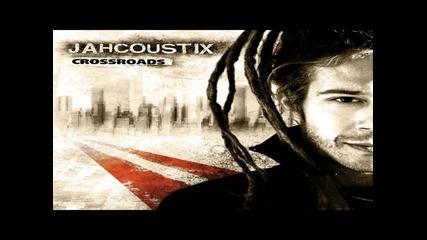 Jahcoustix - Crossroads Feat Gentleman
