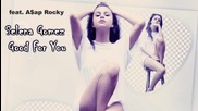 + Превод!! Пристрастяваща! Selena Gomez - Good For You feat. A$ap Rocky