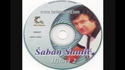 Saban Saulic - Ako me trazis / Prevod / Hq