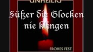 Весела Коледа! Unheilig - Suesser die Glocken nie klingen Текст и превод