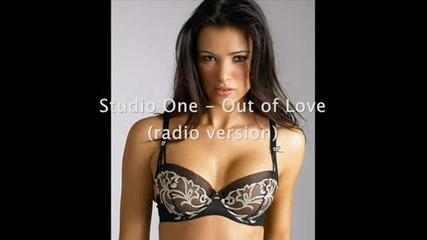 Studio One - Out of Love (radio version)
