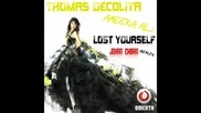 Thomas Decolita & Ameera Ali - Lost yourself (johan Ekman Remix)