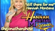 песен на Hannah Montana Still There For Me Full Song