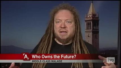 Jaron Lanier_ Who Owns the Future