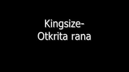 Kingsize - Otkrita Rana
