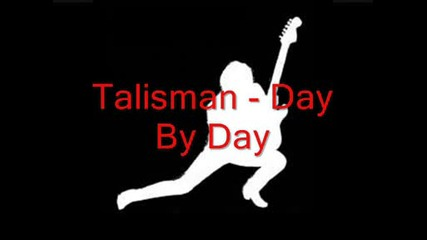 Talisman - Day By Day (goran Edman on vocals)