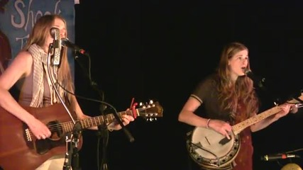 Shook Twins 2012-04-14 The Treehouse Song