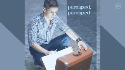 Andrei Leonte - Paralyzed [lyric Video]