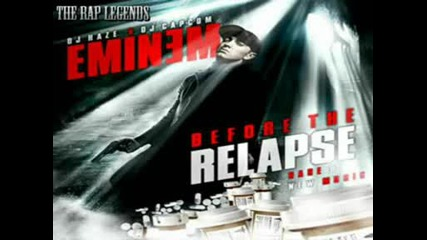 Eminem - Invasionist - - Before I Relapse - Shady Recor