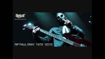 Paul Gray R.i.p Slipknot