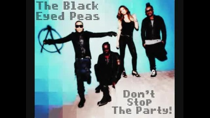 Black Eyed Peas Don`t Stop The Party