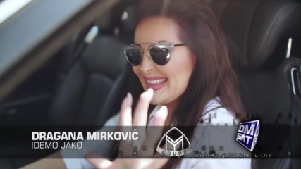 DRAGANA MIRKOVIC - Idemo jako (OFFICIAL VIDEO 2017)